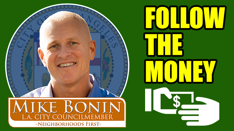 Mike Bonin Follow The Money